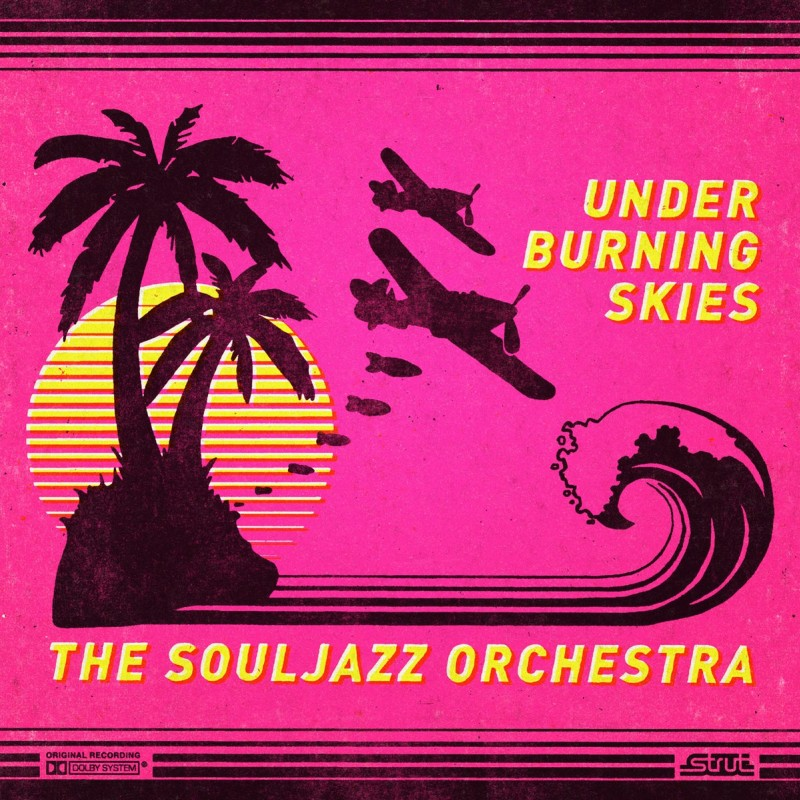 """Under burning skies"", nouvel album de The Souljazz Orchestra"